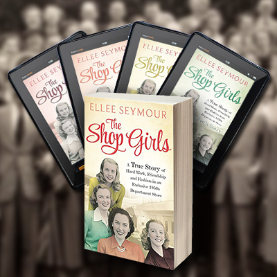 The Shop Girls: Paperback edition by Ellee Seymour